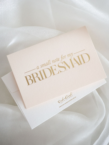 A SMALL NOTE FOR MY BRIDESMAID – LIGHT BLUSH