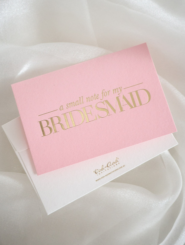 A SMALL NOTE FOR MY BRIDESMAID – PINK